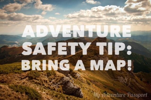 my-adventure-passport-adventure-safety-tip-bring-a-map