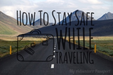 my-adventure-passport-adventure-safety-tip-how-to-stay-safe-while-traveling