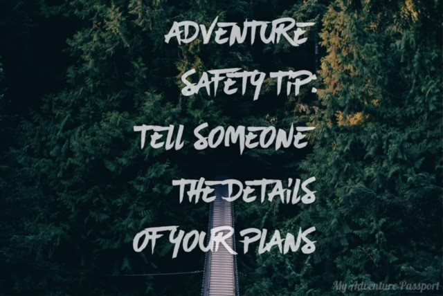 my-adventure-passport-adventure-safety-tip-tell-someone-the-details-of-your-plans